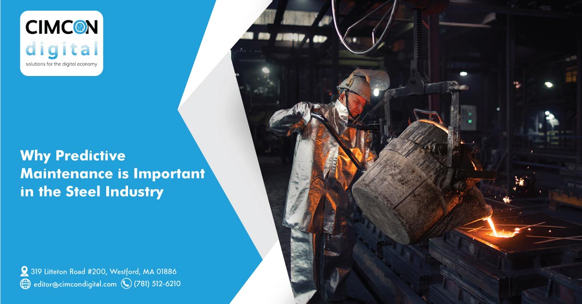 Why Predictive Maintenance is Important in the Steel Industry